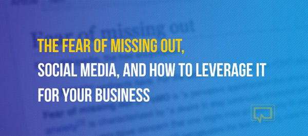 The Fear of Missing Out Social Media